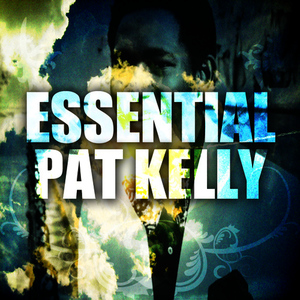Albumcover Pat Kelly - Essential Pat Kelly