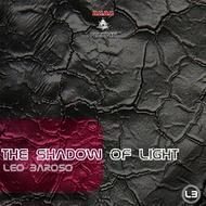 Albumcover Leo Baroso - The Shadow Of Light EP