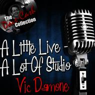 Vic Damone - A Little Live - A Lot of Studio - [The Dave Cash Collection]