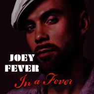 Albumcover Joey Fever - In a Fever