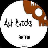 Ant Brooks - For You