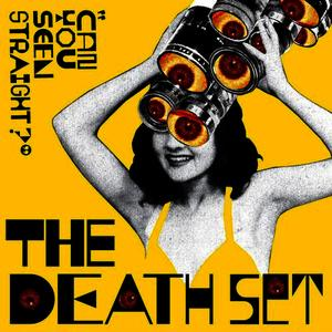Albumcover The Death Set - Can You Seen Straight?