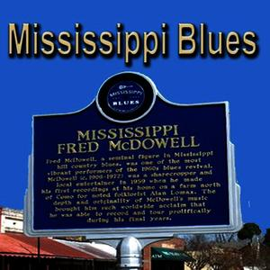 Albumcover Fred McDowell - Mississippi Blues