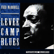 Albumcover Fred McDowell - Levee Camp Blues