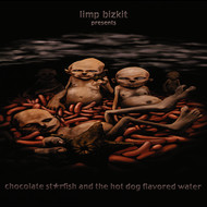 Limp Bizkit - Chocolate Starfish And The Hot Dog Flavored Water (Edited Version)