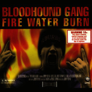 Albumcover Bloodhound Gang - Fire Water Burn