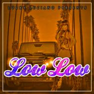 Albumcover Lucky Luciano - Low Low - Single