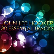 John Lee Hooker - Boom Boom 80 Essential Tracks