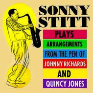 Sonny Stitt - Sonny Stitt Plays Arrangements From The Pen Of Johnny Richards & Quincy Jones