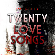 Albumcover Pat Kelly - 20 Love Songs