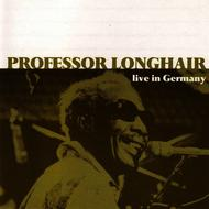 Albumcover Professor Longhair - Live in Germany
