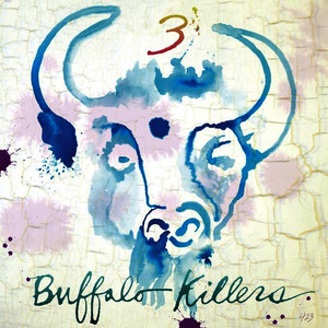 Albumcover Buffalo Killers - 3