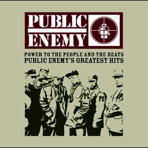 Albumcover Public Enemy - POWER TO THE PEOPLE AND THE BEATS - Public Enemy's Greatest Hits