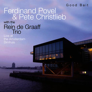 Ferdinand Povel - Good Bait - Live at the Bimhuis Amsterdam