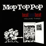 Albumcover Various Artists - Mop Top Pop: Beat Beat Beat, Vol. 3