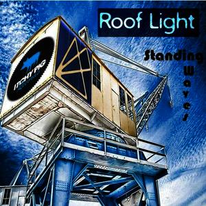 Albumcover Roof Light - Standing waves