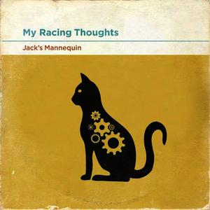 Albumcover Jack's Mannequin - My Racing Thoughts