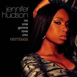 Albumcover Jennifer Hudson - No One Gonna Love You Remixes