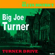 Big Joe Turner - Turner Drive