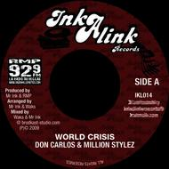 Million Stylez, Don Carlos - World Crisis (Inkalink Allstars)