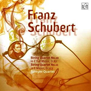 Albumcover Franz Schubert - String Quartet No.10 in E flat Major, D.87, Op.posth.125, No.1, String Quartet No.11 in E Major, D.353, Op.posth.125, No.2