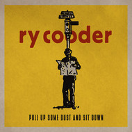 Albumcover Ry Cooder - Pull Up Some Dust and Sit Down