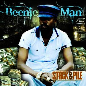 Albumcover Beenie Man - Stack & Pile