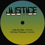 Pat Kelly - Little Boy Blue / If It Don't Workout