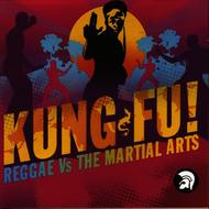 Albumcover Various Artists - Kung Fu! Reggae Vs The Martial Arts