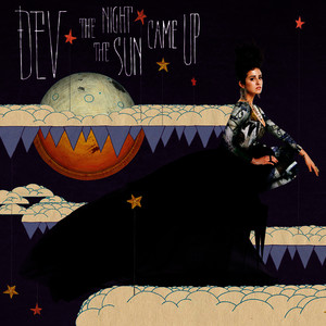 Albumcover Dev - The Night The Sun Came Up (Edited Version)