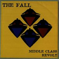 Albumcover The Fall - Middle Class Revolt