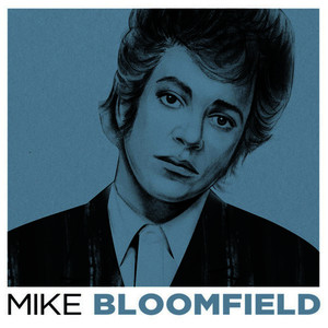 Albumcover Mike Bloomfield - Mike Bloomfield
