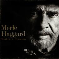 Albumcover Merle Haggard - Working in Tennessee