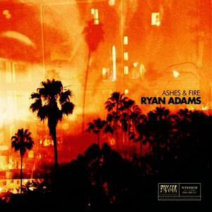 Albumcover Ryan Adams - Ashes & Fire