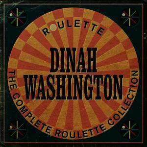 Albumcover Dinah Washington - The Complete Roulette Collection