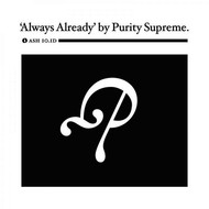 Purity Supreme featuring Leslie Winer and  Christophe Van Huffel - Always Already