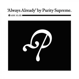 Albumcover Purity Supreme featuring Leslie Winer and  Christophe Van Huffel - Always Already