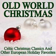 Albumcover Network Music Ensemble - Old World Christmas - Celtic Christmas Classics And Other European Holiday Favorites
