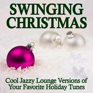 Network Music Ensemble - Swinging Christmas - Cool Jazzy Lounge Versions of Your Favorite Holiday Tunes
