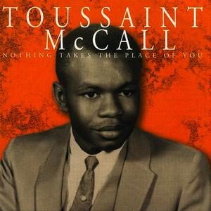Albumcover Toussaint McCall - Nothing Takes The Place Of You