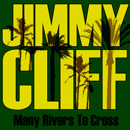 Albumcover Jimmy Cliff - Many Rivers to Cross