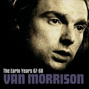 Albumcover Van Morrison - The Early Years 67-68