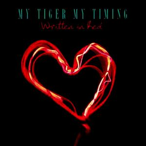 Albumcover My Tiger My Timing - Written in Red - Single