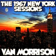 Albumcover Van Morrison - The 1967 New York Sessions