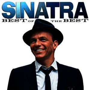 Albumcover Frank Sinatra - Sinatra: Best Of The Best