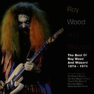 Albumcover Roy Wood With Wizzard - The Best Of Roy Wood And Wizzard 1974-1976