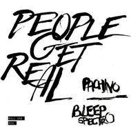 People Get Real - Pachino