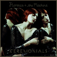 Florence + The Machine - Ceremonials (Deluxe Edition)