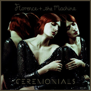 Albumcover Florence + The Machine - Ceremonials (Deluxe Edition)