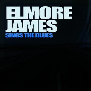 Albumcover Elmore James - Sings The Blues